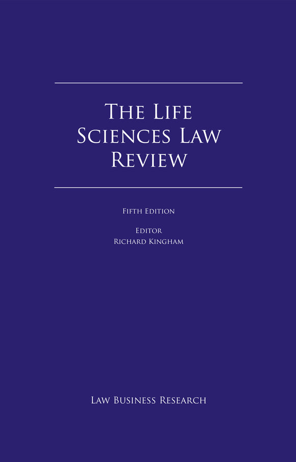 The Life Sciences Law Review - 6th Edition