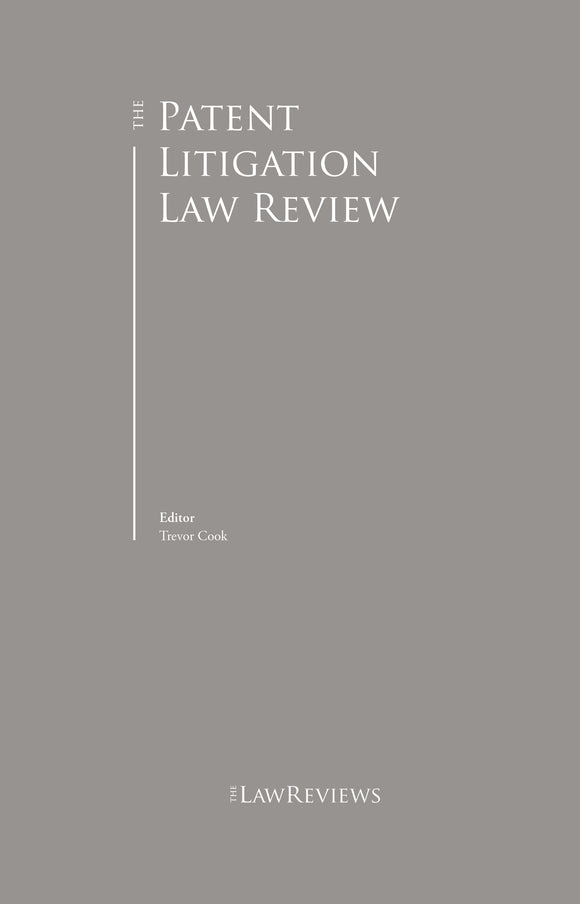 The Patent Litigation Law Review - 3rd Edition