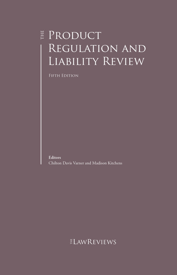 The Product Regulation and Liability Review – 5th Edition