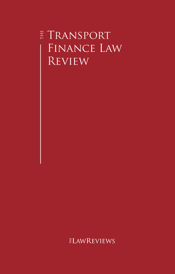 The Transport Finance Law Review - 7th Edition