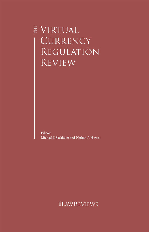 The Virtual Currency Regulation Review - 3rd edition
