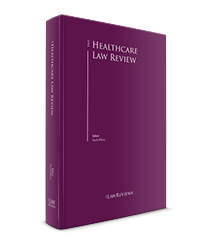 The Healthcare Law Review - 1st Edition