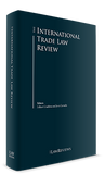 The International Trade Law Review - 3rd Edition