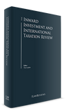 The Inward Investment and International Taxation Review - 8th Edition