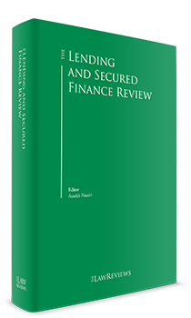 The Lending and Secured Finance Review - 3rd Edition