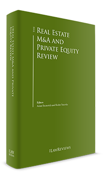 The Real Estate M&A and Private Equity Review - 2nd Edition