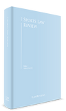 The Sports Law Review - 3rd Edition