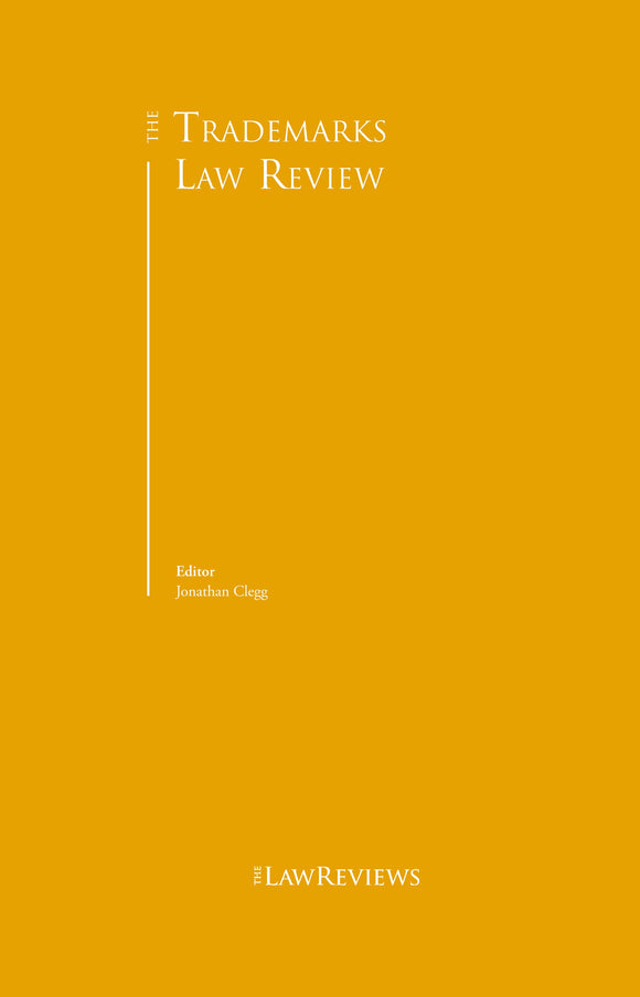 The Trademarks Law Review - 3rd Edition