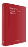 The Transport Finance Law Review - 4th Edition