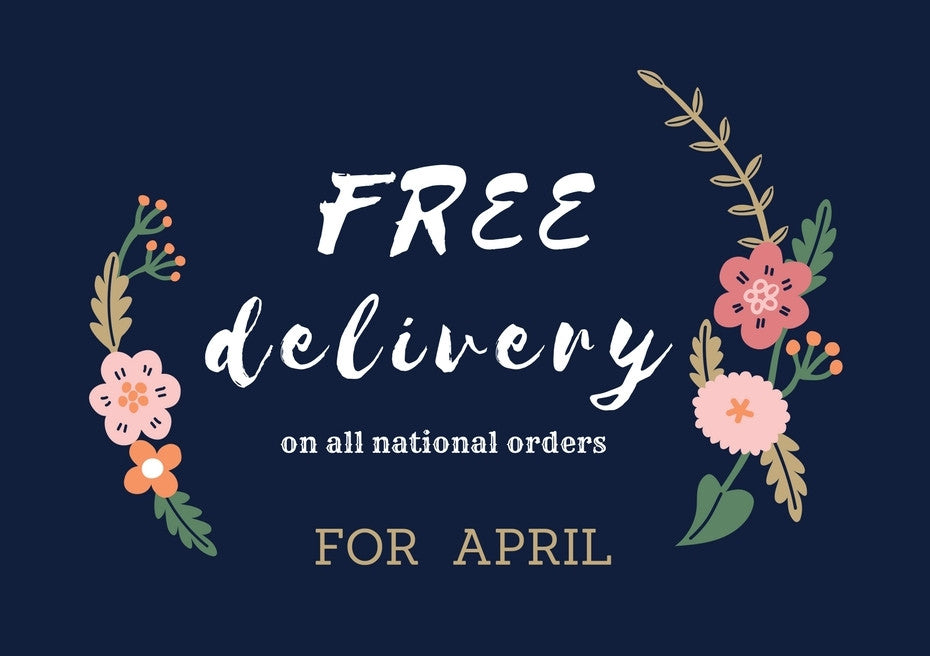 FREE delivery on all national orders for April 2017