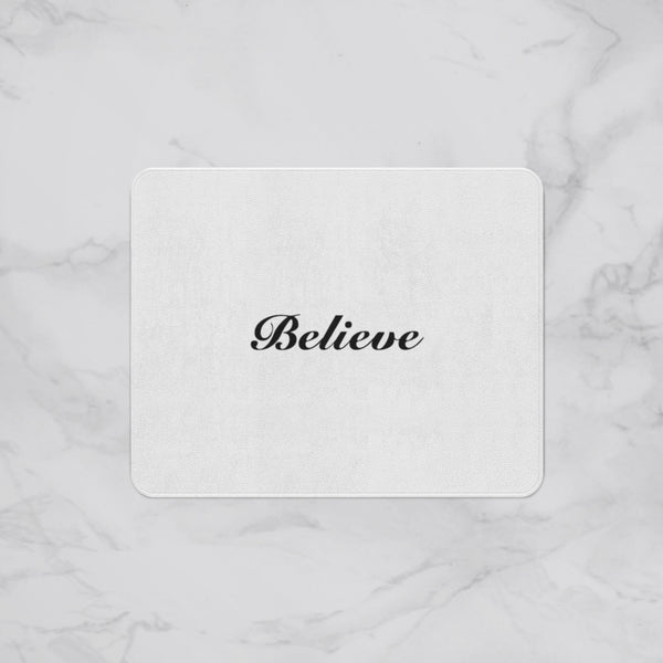Believe Designer Bath Mat, Custom Sizes and Designs Are Available, Why Not Design Your Own