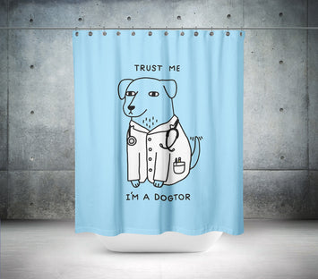 I'm a Dogtor Shower Curtain