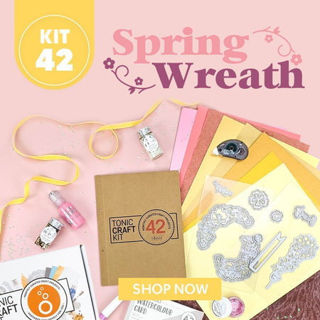 Tonic Craft Kit 42 - Spring Wreath