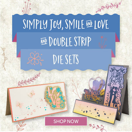 Simply Sentiments & Double Strip Die Sets