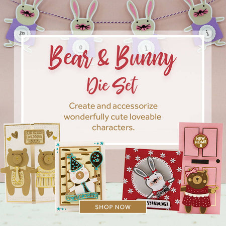 Bear & Bunny Die Set Collection