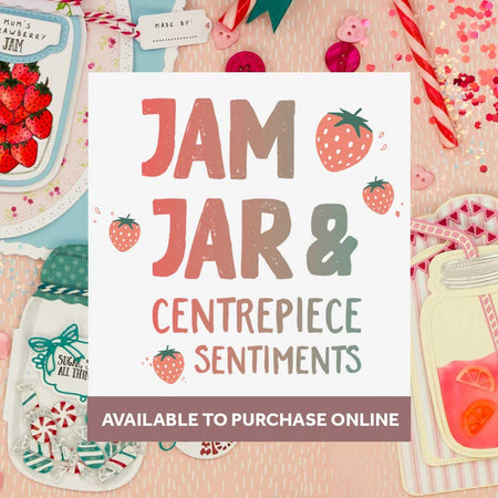 Jam Jar & Centrepiece Sentiments