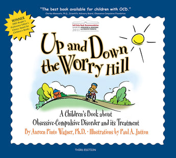 Up and Down the Worry Hill is a book about obsessive compulsive disorder (OCD) and its treatment in children and adolescents. It was written by Dr. Aureen Pinto Wagner. The basis of this OCD book is cognitive behavioral therapy (CBT).