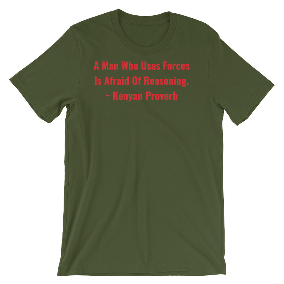 A Man Who uses Forces - Short-Sleeve Unisex T-Shirt - B&R African Styles