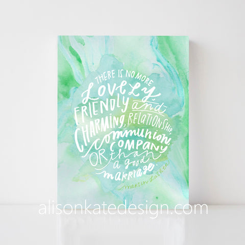 Martin Luther, On Marriage - Watercolor Art Print