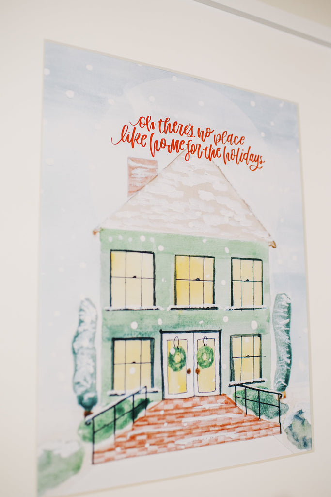 No Place Like Home - Holiday Art Print