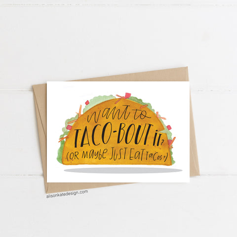 Taco-Bout It - Card