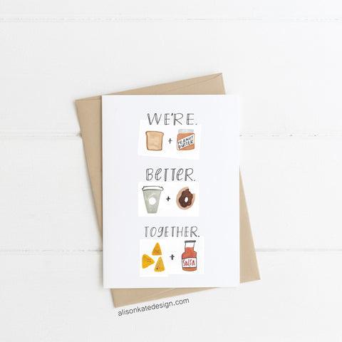 We're Better Together - Card
