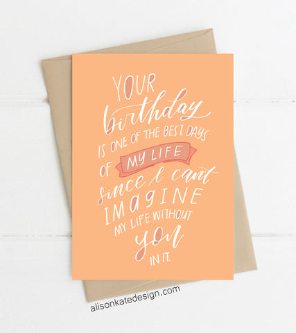 Your Birthday, My Day -Card