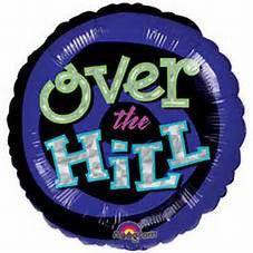 "32"" OH NO, OVER THE HILL FOIL BALLOON (219)"
