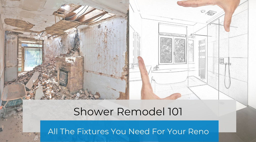 Shower Remodel 101: All The Shower Fixtures You Need For Your Bathroom Renovation