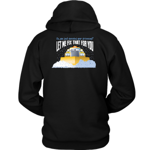 Funny Snow Plow Driver Hoodie - Great Gift for Snowplow Drivers