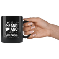 Piano Lover Mug - My Grand Piano is My Best Friend - Great Gift for Pianists