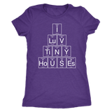 I Luv Tiny Houses Shirt Periodic Table for Nerds, Scientists