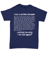 Funny Barista Shirt For a Coffee Shop Worker