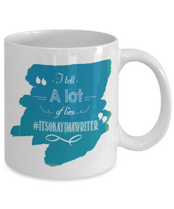 Mug for Writers: I Tell a Lot of Lies Coffee Cup