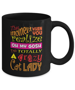 Crazy Cat Lady Mug Gift for Cat Lovers!