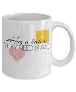 Bullying Prevention Coffee Mug - Hug a Hater
