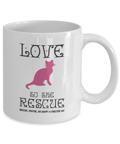 Cat Coffee Mug - Adopt a Cat, Love to the Rescue