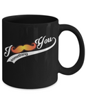 "Mustache Coffee Mug - ""I Mustache You Something"""