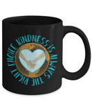 Kindness Is Always the Right Choice Mug Heart