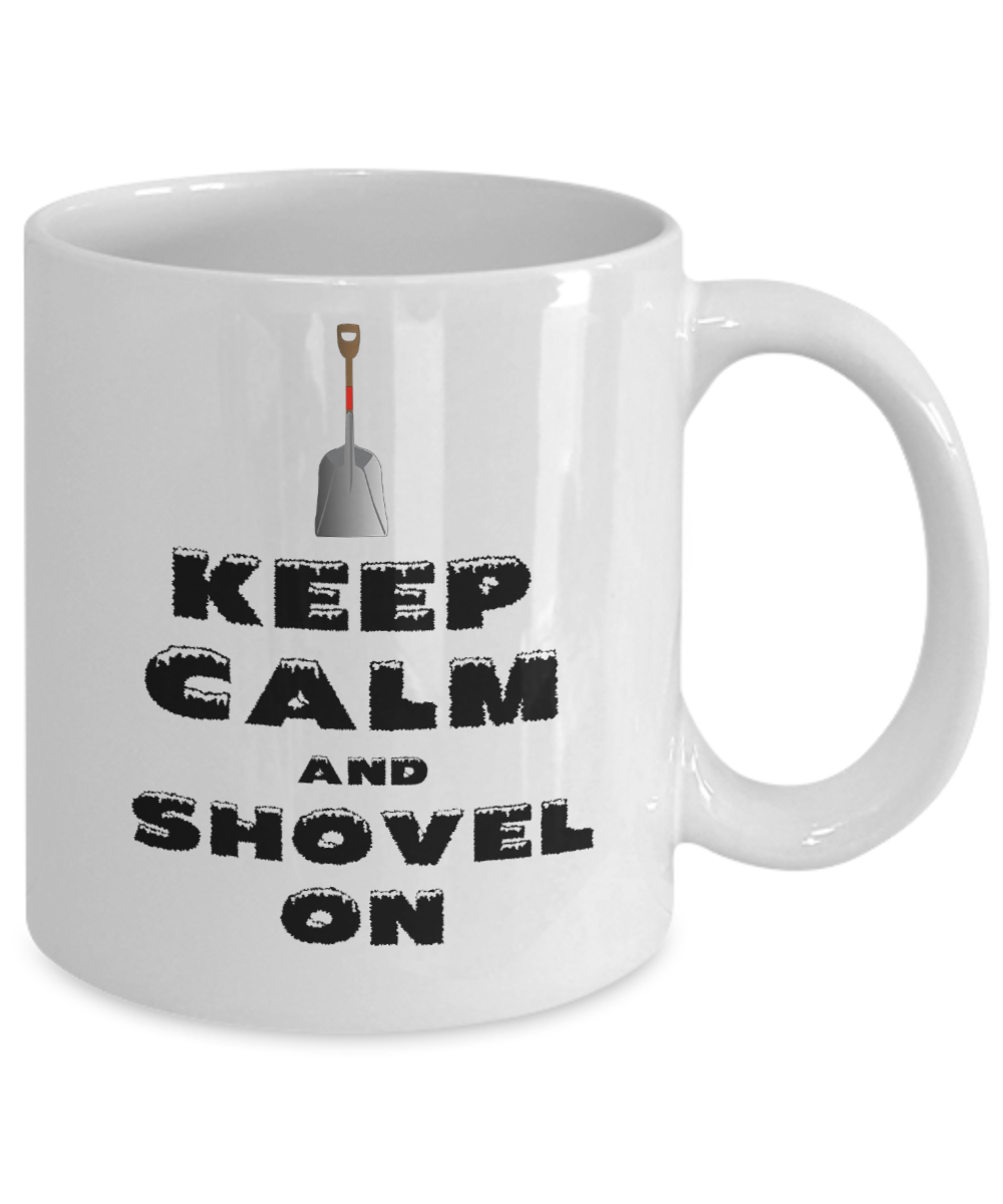 Winter Gift - Keep Calm and Shovel On Winter Mug