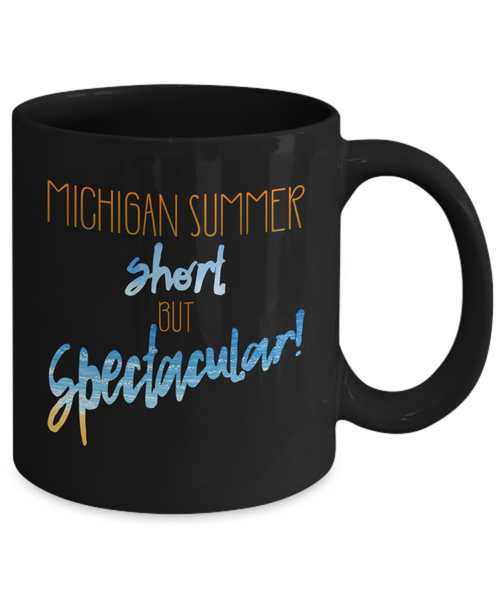 Michigan Summer Short But Spectacular Mug