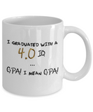 Graduated With 4.0 IQ - GPA! I Mean GPA! Mug