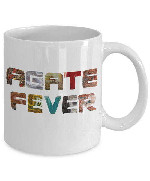 Agate Fever Mug - Great Gift for Rockhounds