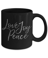 Love Joy Peace Coffee Mug Positive Attitude