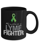 Wife Is a Lyme Fighter Mug With Green Ribbon