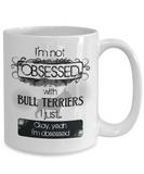 Not Obsessed w/Bull Terriers Mug for Dog Lovers