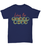 "Camping / RVing T-shirt ""Living the Wheel Life"""