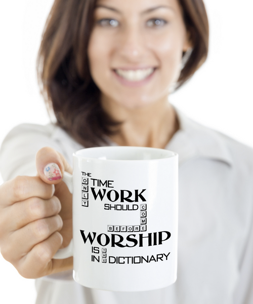 Christian Coffee Mug - Work Worship Dictionary