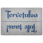 Tervetuloa (Welcome) Finnish Doormat | Tule Taas (Come Again!)