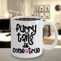 Cat Lover Coffee Mug - Furry Tails Do Come True